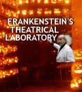 frankensteins theatrical laboratory